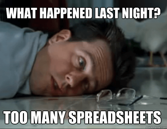 What Happened Last Night Too Many Spreadsheets